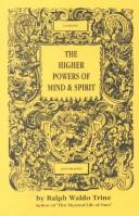 The Higher Powers of Mind & Spirit