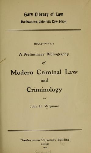 Download … A preliminary bibliography of modern criminal law and criminology