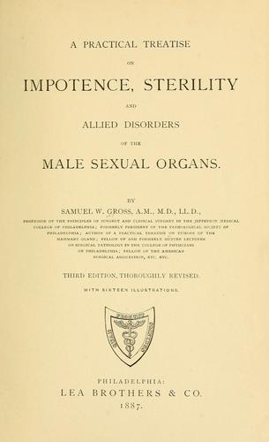 Download A practical treatise on impotence, sterility and allied disorders of the male sexual organs.