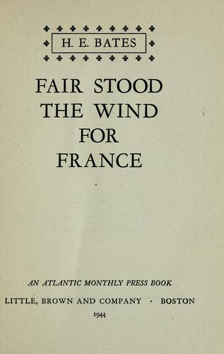 Fair stood the wind for France.