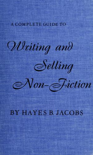 A complete guide to writing and selling non-fiction.
