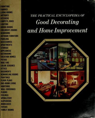 The practical encyclopedia of good decorating and home improvement by