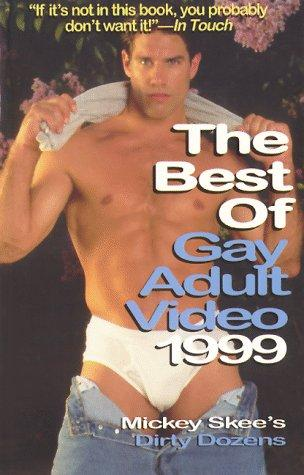 Cover of: The Best of Gay Adult Video 1999 by Mickey Skee