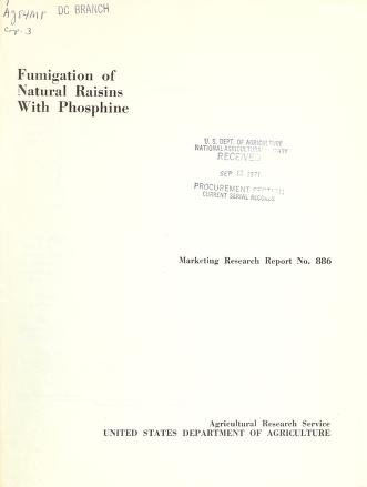 Fumigation of natural raisins with phosphine by Howard D. Nelson