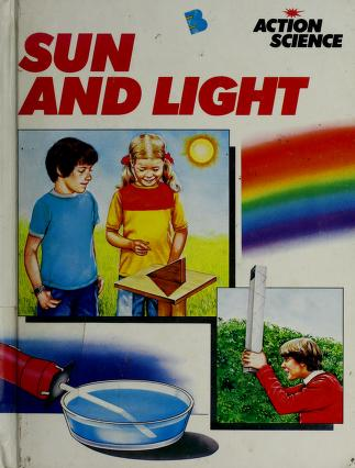 Cover of: Sun and light | Neil Ardley