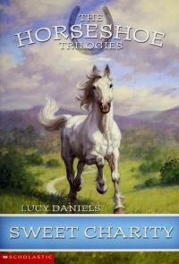 Cover of: Sweet Charity (Horseshoe Trilogies, The: Book #3)   Lucy Daniels