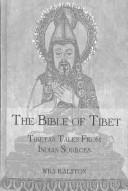 The Bible of Tibet (Kegan Paul Library of Religion and Mysticism) by William Ralston Shedden Ralston