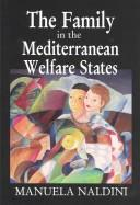 The Family in the Mediterranean Welfare State