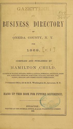Gazetteer and business directory of Oneida County by Hamilton Child