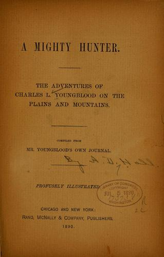 A mighty hunter by Charles L. Youngblood