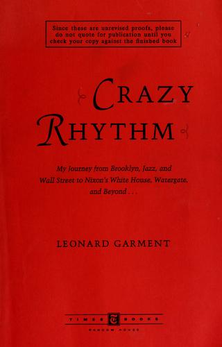 Crazy rhythm by Leonard Garment