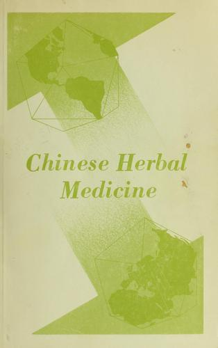 Chinese herbal medicine by Chen-Pien Li