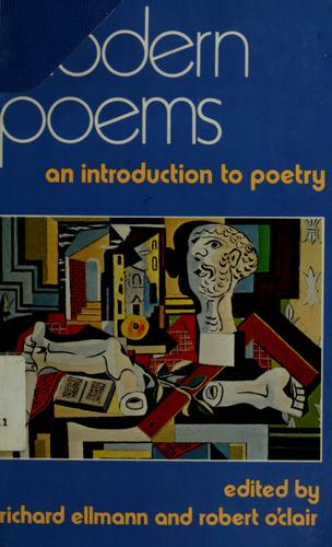 Modern poems by edited by Richard Ellmann and Robert O'Clair.