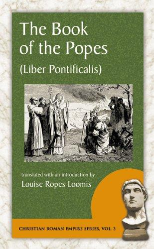 The Book of the Popes by Louise Ropes Loomis