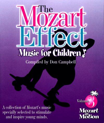 Mozart in Motion (Mozart Effect Music for Children)