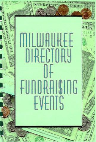 Milwaukee Directory of Fundraising Guide by Mary Haegele
